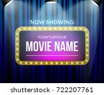 cinema billboard now showing.... | Shutterstock .eps vector #722207761
