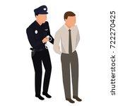the policeman arrests the... | Shutterstock .eps vector #722270425