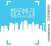welcome to seattle skyline city ... | Shutterstock .eps vector #722598205