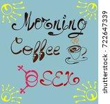 morning  coffee plus sex....   Shutterstock .eps vector #722647339