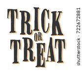 trick or treat vector sign... | Shutterstock .eps vector #722672881