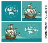 posters for happy columbus day. ... | Shutterstock .eps vector #722680141