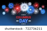 happy columbus day national usa ... | Shutterstock .eps vector #722736211