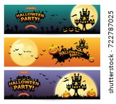 set of three halloween banners. | Shutterstock .eps vector #722787025