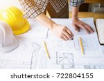 architect or engineer working... | Shutterstock . vector #722804155
