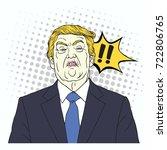 donald trump shouting. vector... | Shutterstock .eps vector #722806765