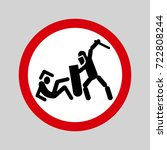police violence warning sign.... | Shutterstock .eps vector #722808244