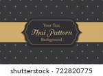 thai pattern background vector... | Shutterstock .eps vector #722820775