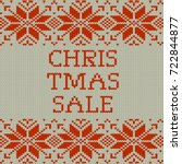 knitted christmas sale template ... | Shutterstock .eps vector #722844877