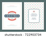 christmas greeting card design... | Shutterstock .eps vector #722903734