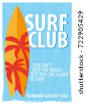 surfing poster for surfing club ... | Shutterstock .eps vector #722905429