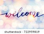welcome lettering  handwritten... | Shutterstock .eps vector #722959819