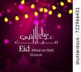 eid milad un nabi design ...   Shutterstock .eps vector #722966431