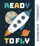 ready to fly slogan with rocket ... | Shutterstock .eps vector #723002617