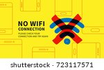 no wifi connection page vector... | Shutterstock .eps vector #723117571