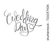 wedding day vector lettering... | Shutterstock .eps vector #723257434