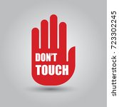 don't touch sign and text on...   Shutterstock .eps vector #723302245