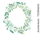 watercolor leaves branch wreath.... | Shutterstock . vector #723306631