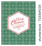 christmas greeting card with... | Shutterstock .eps vector #723369235
