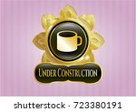 golden badge with coffee cup...   Shutterstock .eps vector #723380191