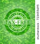 tax free green emblem. mosaic...   Shutterstock .eps vector #723455695