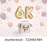 6k  6000 followers thank you...   Shutterstock . vector #723481984