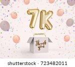 7k  7000 followers thank you...   Shutterstock . vector #723482011