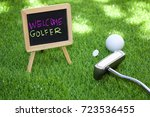welcome to golfer with golf...   Shutterstock . vector #723536455