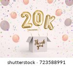 20k  20000 followers thank you... | Shutterstock . vector #723588991