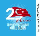 29 ekim cumhuriyet bayrami... | Shutterstock .eps vector #723676684