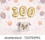 300 follower  300 like thank... | Shutterstock . vector #723702991