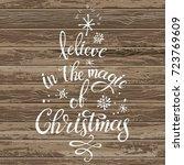 believe in the magic of... | Shutterstock .eps vector #723769609