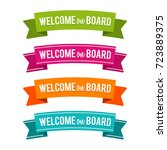 colorful welcome on board... | Shutterstock .eps vector #723889375