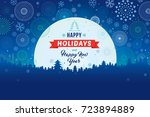 happy holidays and happy new... | Shutterstock .eps vector #723894889