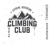 climbing club badge. vector.... | Shutterstock .eps vector #724036825
