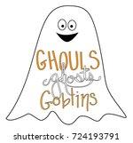 happy halloween ghouls ghosts... | Shutterstock .eps vector #724193791