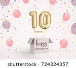 10 years anniversary  happy... | Shutterstock . vector #724324357
