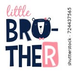 little brother slogan and bear...