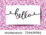 hello vector lettering  card...   Shutterstock .eps vector #724439581