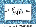 hello vector lettering  card...   Shutterstock .eps vector #724439851