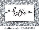hello vector lettering  card...   Shutterstock .eps vector #724440085