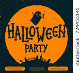 halloween party invitation card.... | Shutterstock .eps vector #724455145