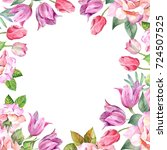 flowers frame.watercolor | Shutterstock . vector #724507525