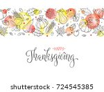 happy thanksgiving greeting... | Shutterstock .eps vector #724545385