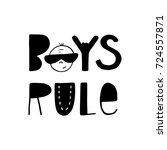 boys rule   fun hand drawn... | Shutterstock .eps vector #724557871