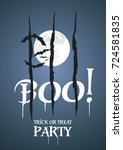 boo trick or treat party dark... | Shutterstock .eps vector #724581835
