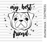 my best friend. french bulldog... | Shutterstock .eps vector #724798531