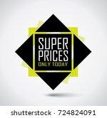 super price special offer... | Shutterstock .eps vector #724824091