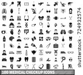 100 medical checkup icons set... | Shutterstock . vector #724932574