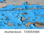 peeling cracked old blue paint... | Shutterstock . vector #725053585